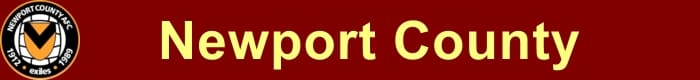 Newport County AFC - Football HQ - results, fixtures and league tables - create a footy blog here