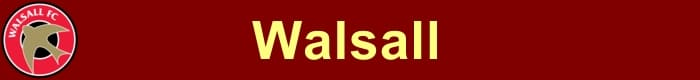 Walsall FC - Football Fan Base - results, fixtures and league table - join the Footy Forum and promote your team